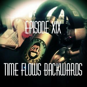 Episode19_TimeFlowsBackwards
