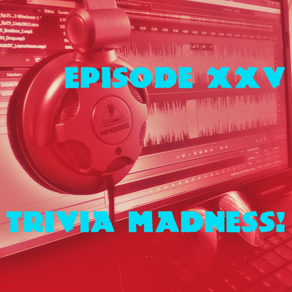 Episode25_TriviaMadness