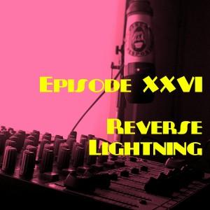Episode26_ReverseLightning