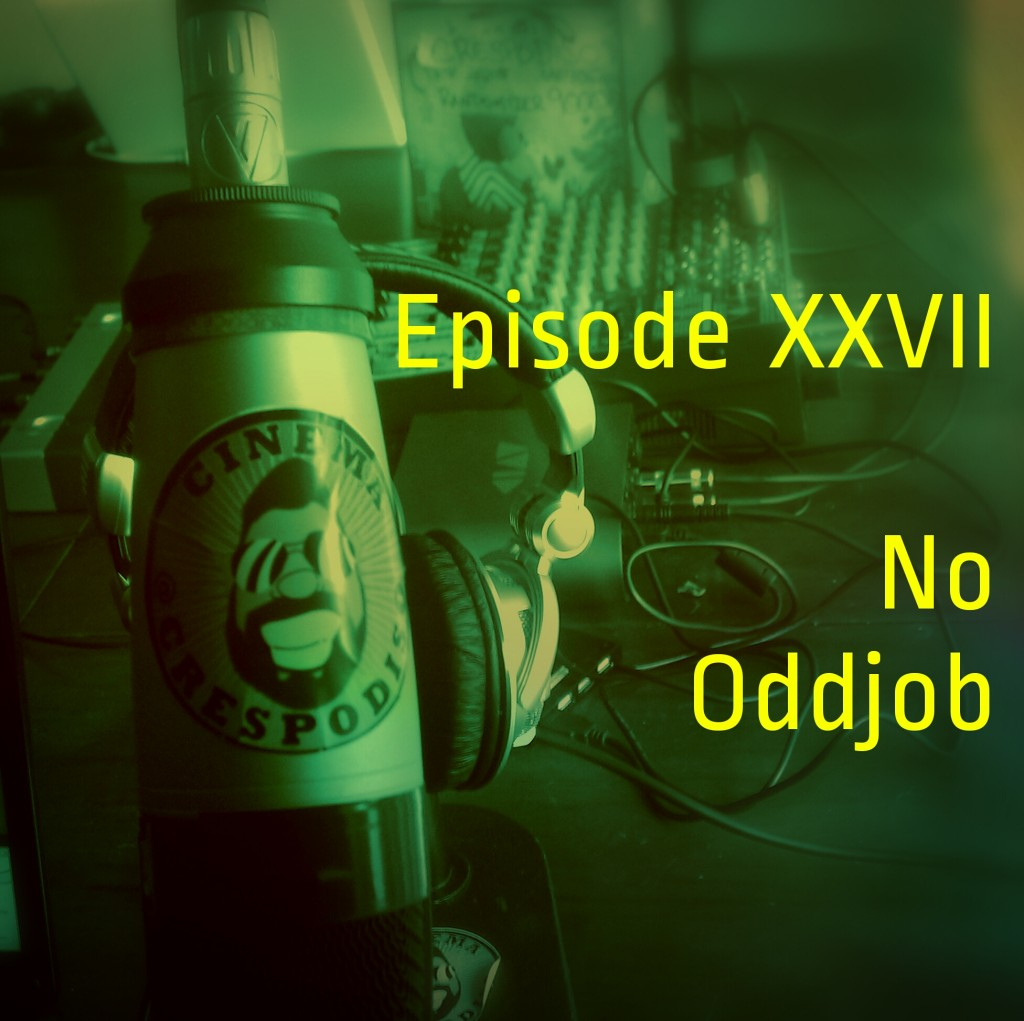 Episode27_NoOddjob