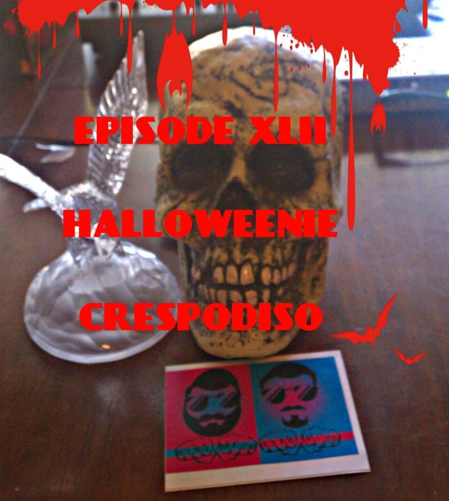 Episode42_HalloweenieCrespodiso