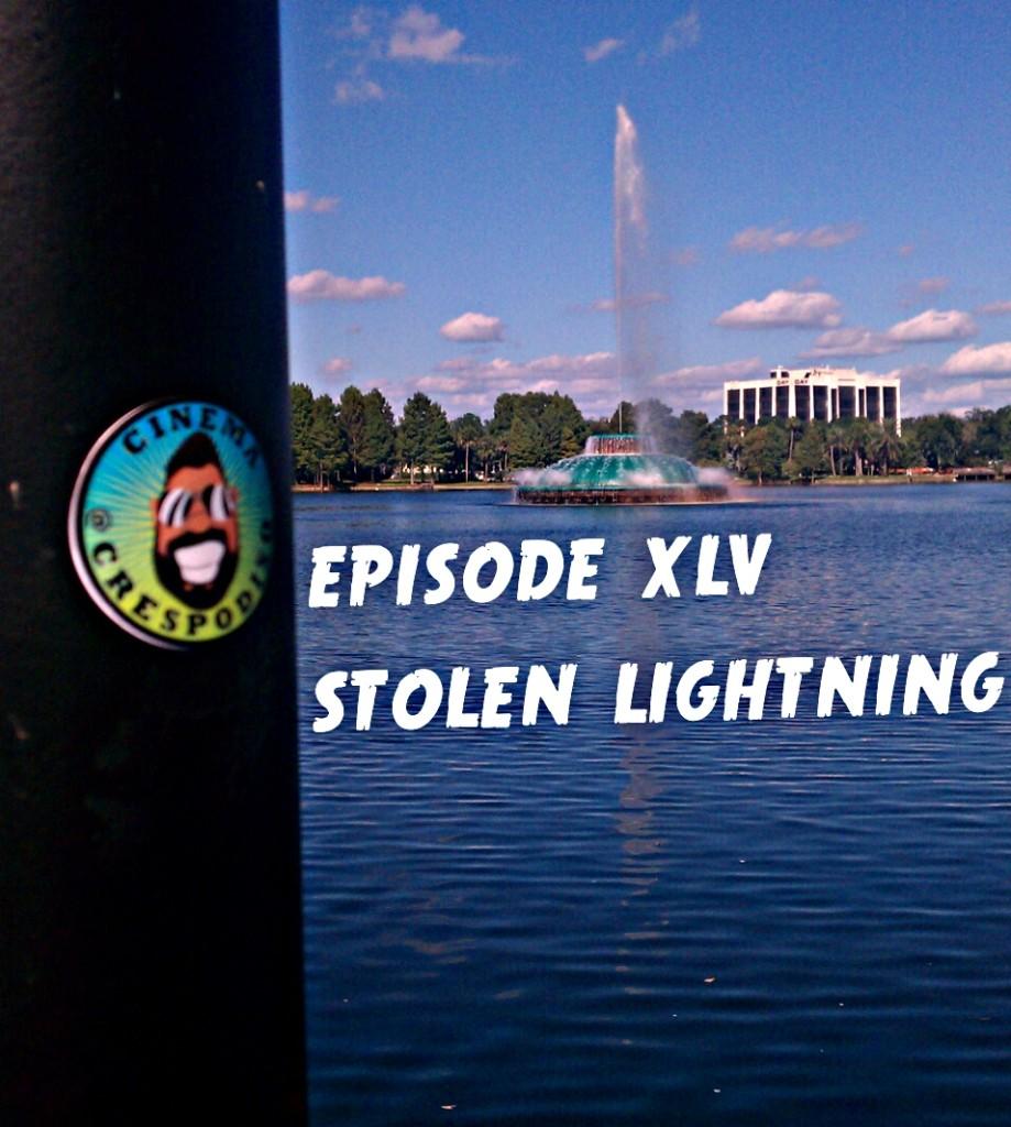 Episode45_StolenLightning