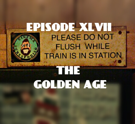 Episode47_TheGoldenAge