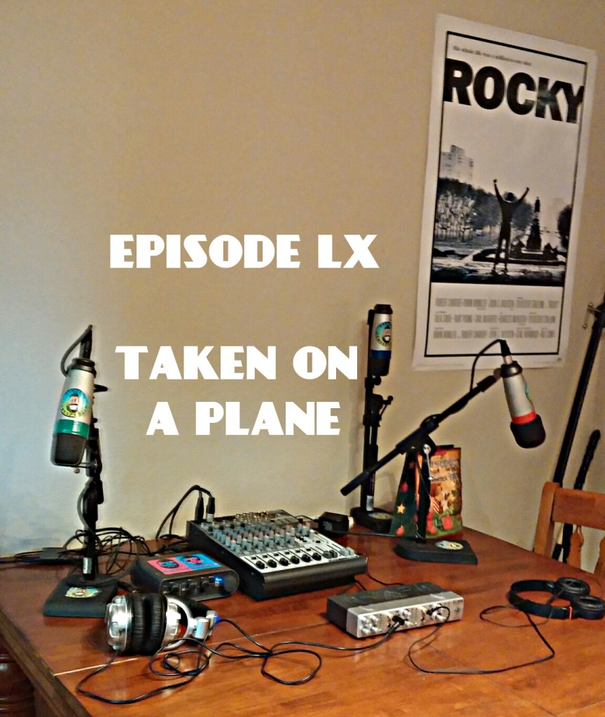 Episode60_TakenOnAPlane