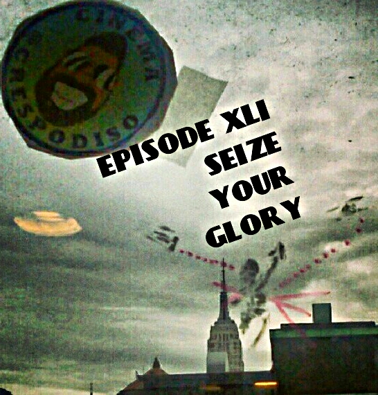Episode61_SeizeYourGlory