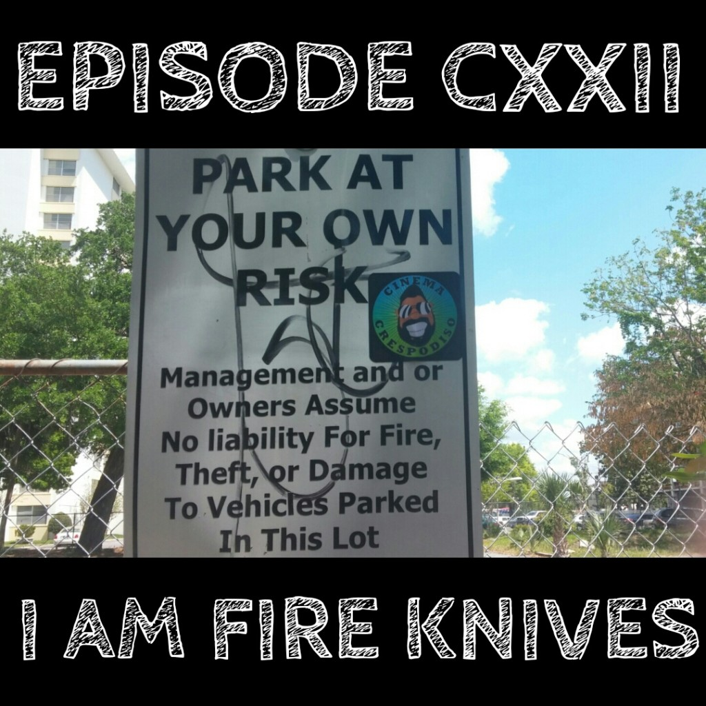 Episode122_IAmFireKnives