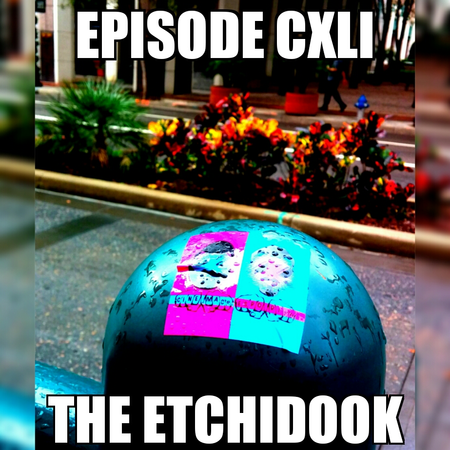 Episode141_TheEtchidook