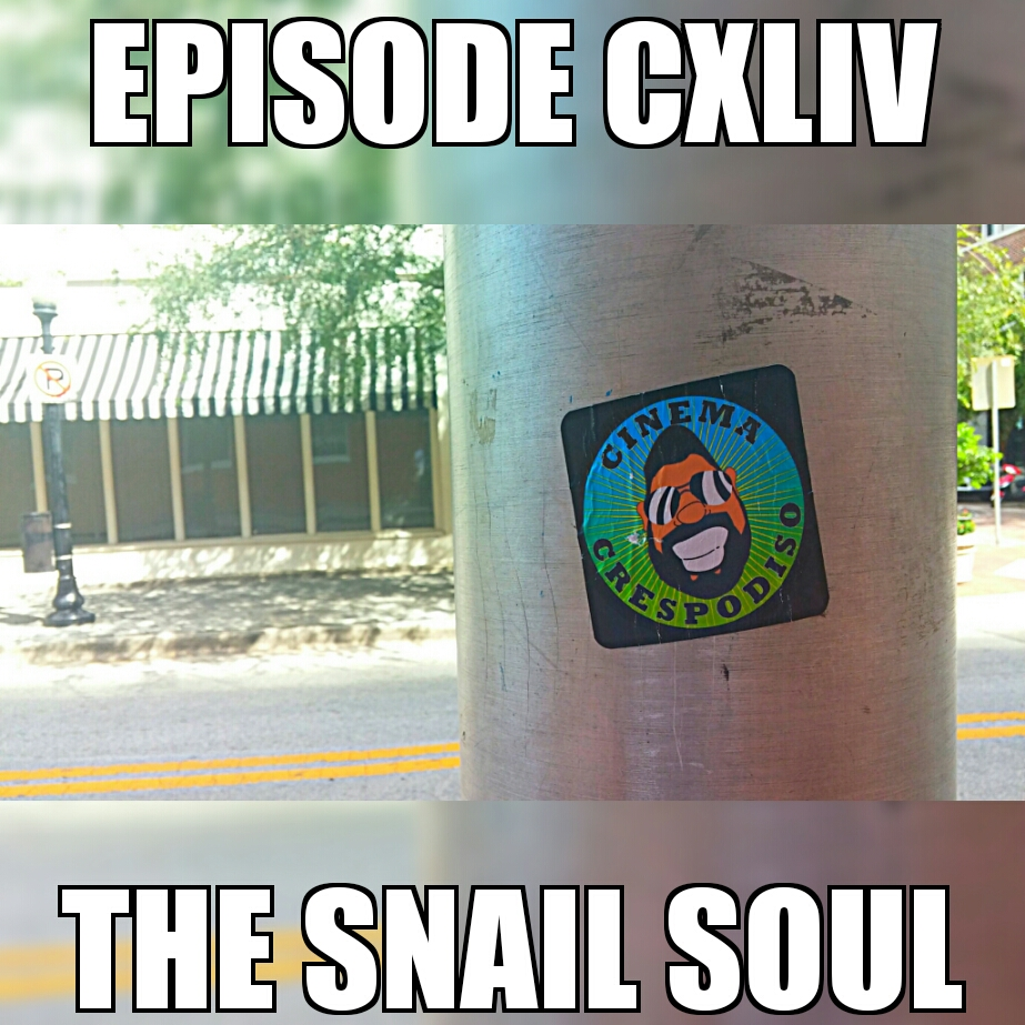 Episode144_TheSnailSoul