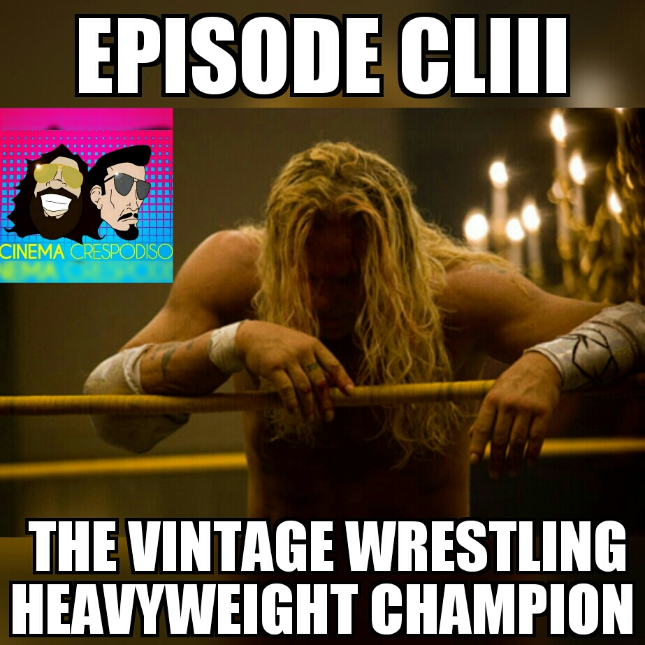 Episode153_TheVintageWrestlingHeavyweightChampion