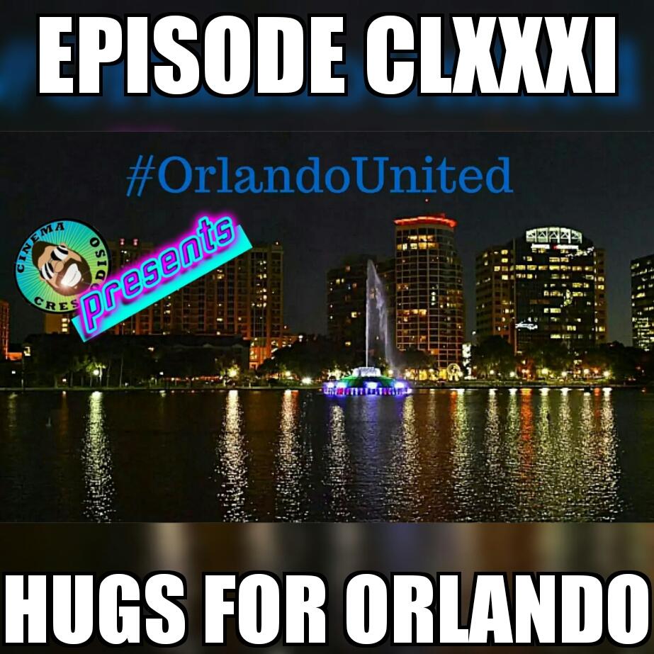 Episode181_HugsForOrlando